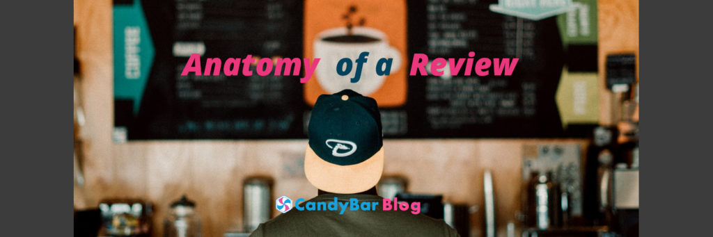 anatomy of a review - candybar fnb blog