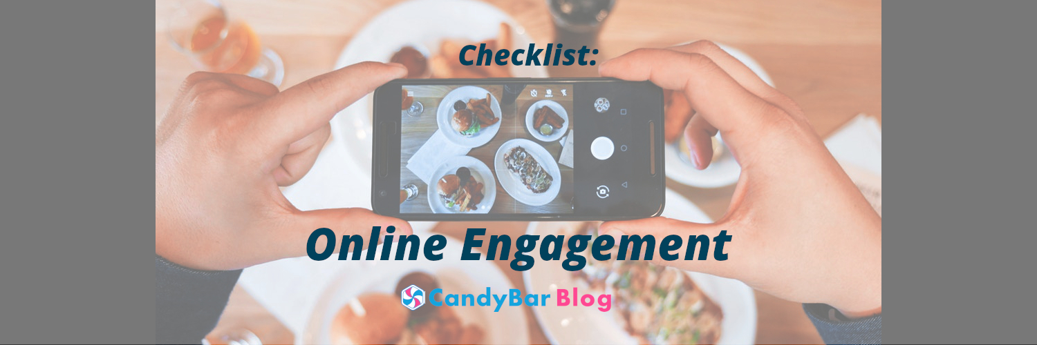 checklist for online engagement - candybar fnb blog