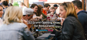 12 Grand Opening Ideas for Restaurants