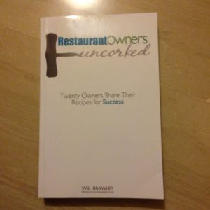 best restaurant management books - restaurant owners uncorked will brawley