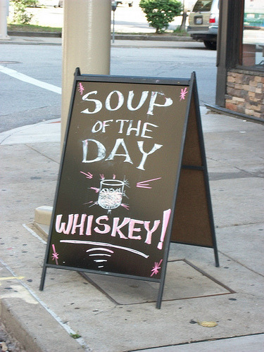 best restaurant signs beautiful signages funny restaurant signs soup of the day whiskey