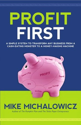 best small business books - small business budgeting - profit first mike michalowicz