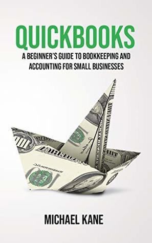 best small business books - small business bookkeeping - quickbooks michael kane