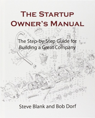 best small business books - entrepreneurship -- startup owner's manual steve blank bob dorf