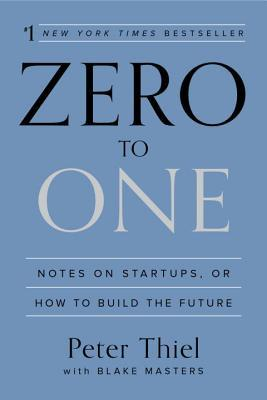 best small business books - entrepreneurship classic - zero to one peter thiel