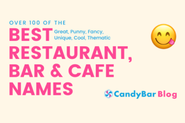 best-restaurant-names-cafe-names-bar-names-candybar-blog