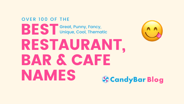 The 114 Best Restaurant Names (+Cafe and Bar Names) to ...