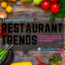 restaurant trends 2020 food trends 2019 - f&b outlets consumer preferences